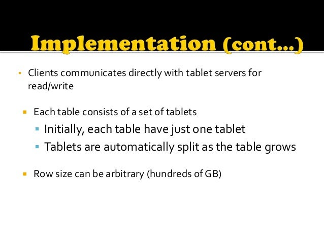    Three level hierarchy     Level 2: Root tablet contains the location of METADATA tablets     Level 3: Each METADATA ...