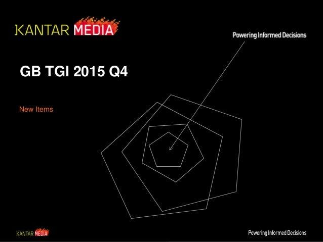 GB TGI 2015 Q4 New Items