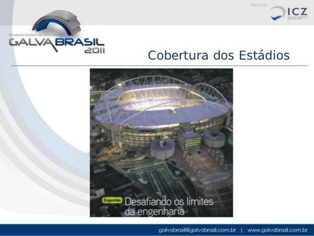 Cobertura dos Estádios