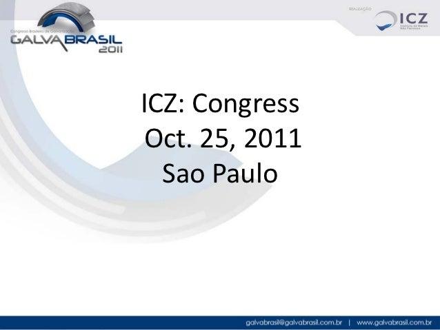 ICZ: CongressOct. 25, 2011  Sao Paulo                1