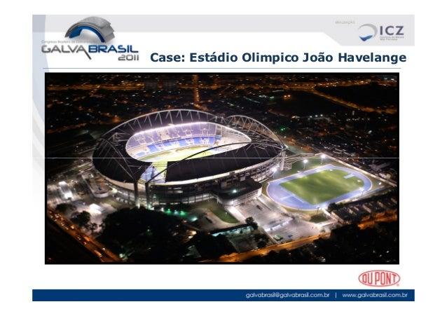 Case: Estádio Olimpico João Havelange