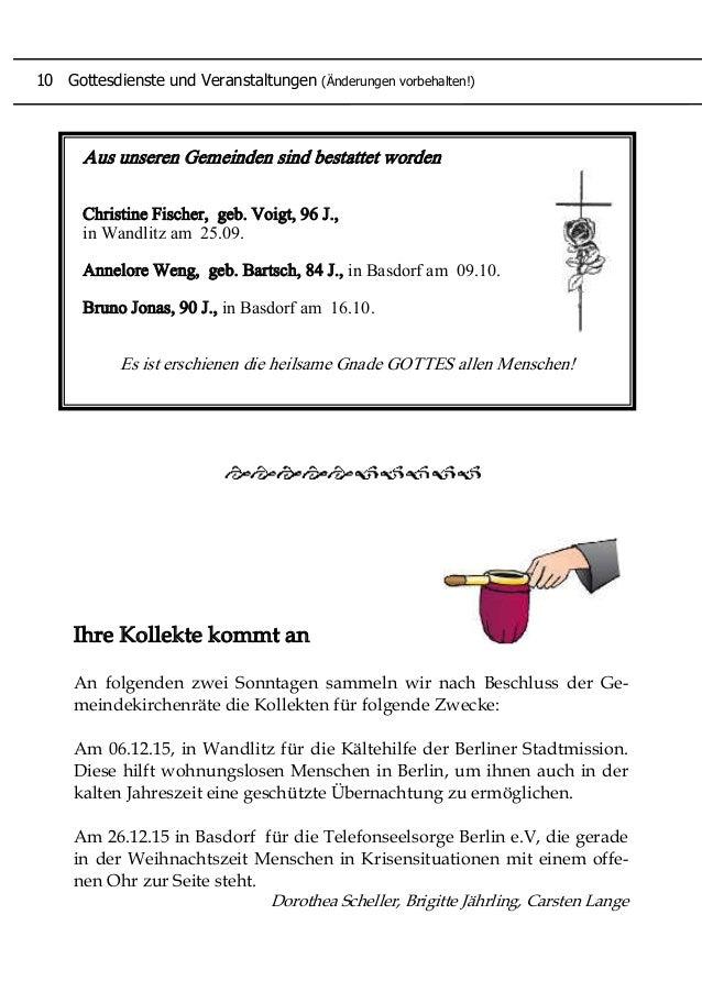 Aus unseren Gemeinden sind bestattet worden Christine Fischer, geb. Voigt, 96 J., in Wandlitz am 25.09. Annelore Weng, geb...