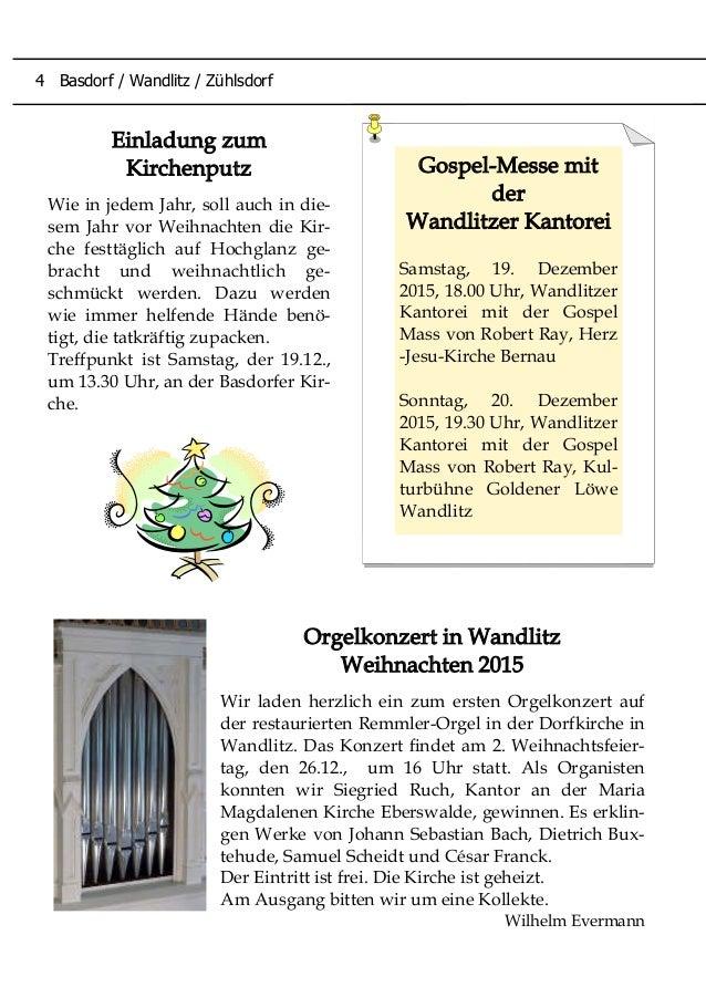Orgelkonzert in Wandlitz Weihnachten 2015 Wir laden herzlich ein zum ersten Orgelkonzert auf der restaurierten Remmler-Org...