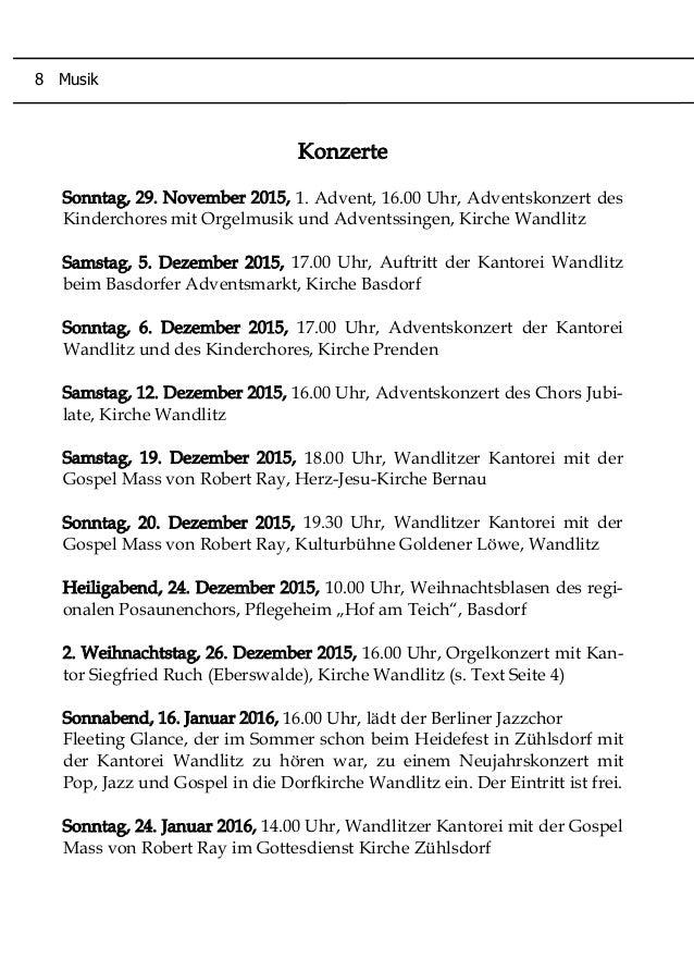 Konzerte Sonntag, 29. November 2015, 1. Advent, 16.00 Uhr, Adventskonzert des Kinderchores mit Orgelmusik und Adventssinge...