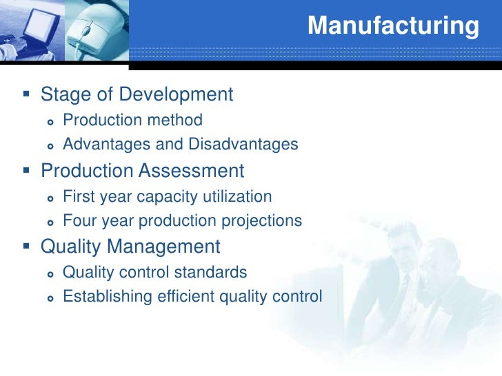 Manufacturing<br /><ul><li>Stage of Development