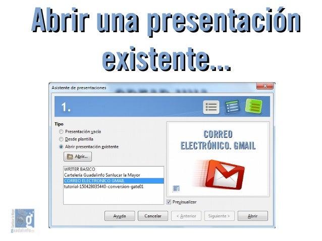 Abrir una presentaciónAbrir una presentación existente...existente...