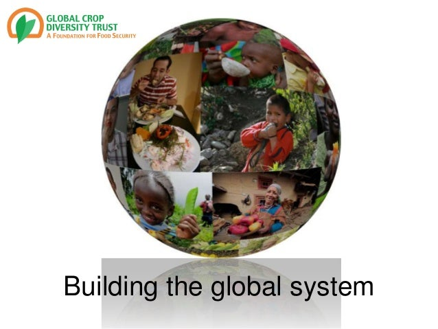 Building the global system