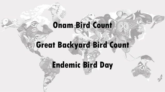 Onam Bird Count Great Backyard Bird Count Endemic Bird Day