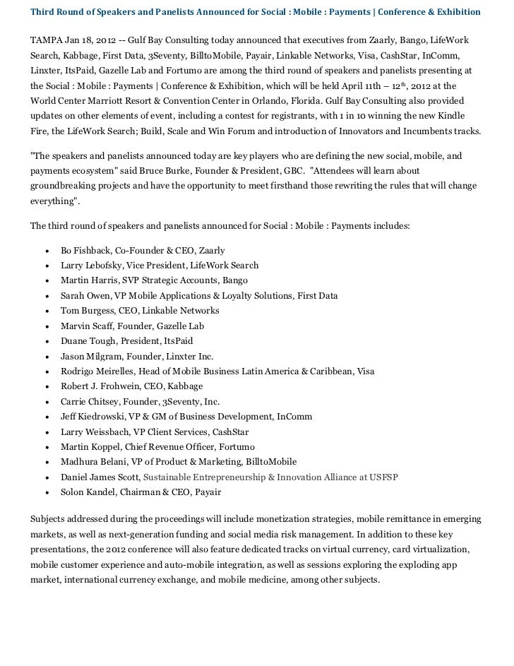 Third Round of Speakers and Panelists Announced for Social : Mobile : Payments   Conference & ExhibitionTAMPA Jan 18, 2012...