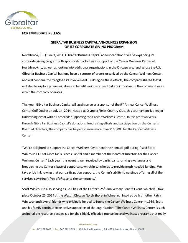 FOR IMMEDIATE RELEASE GIBRALTAR BUSINESS CAPITAL ANNOUNCES EXPANSION OF ITS CORPORATE GIVING PROGRAM Northbrook, IL—(June ...
