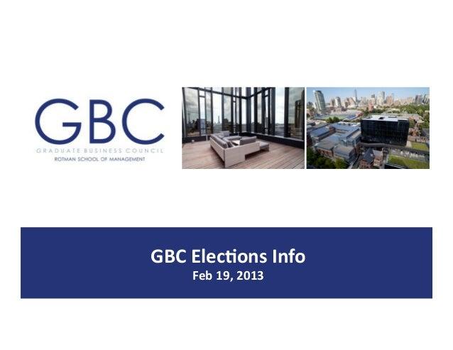 GBC$Elec)ons$Info$    Feb$19,$2013$