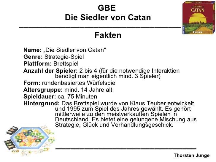 """GBE  Die Siedler von Catan –––––––––––––––––––––––––––––––––––––– Name:  """"Die Siedler von Catan"""" Genre:  Strategie-Spiel P..."""