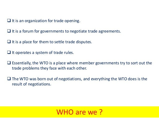 an overview of the role of the world trade organization