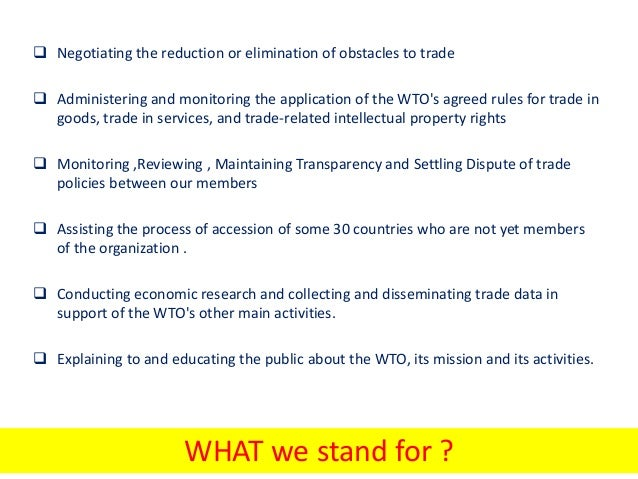 an overview of world trade organization In brief the world trade organization (wto) is the only international organization dealing with the global rules of trade between nations its main function is to ensure that trade flows as smoothly, predictably and freely as possible.
