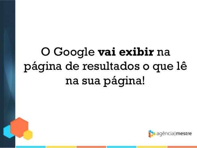 4º) REGISTRE O SEU SITE NO GOOGLE WEBMASTER TOOLS