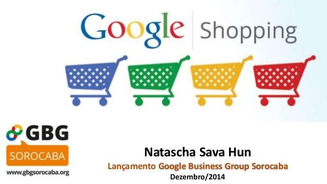 Natascha Sava Hun  Lançamento Google Business Group Sorocaba  Dezembro/2014
