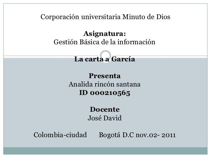 Corporación universitaria Minuto de Dios               Asignatura:      Gestión Básica de la información            La car...