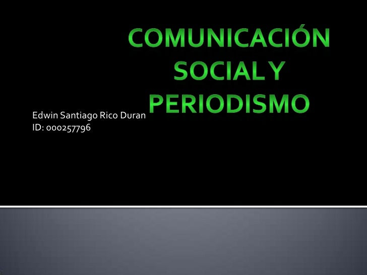 Edwin Santiago Rico DuranID: 000257796