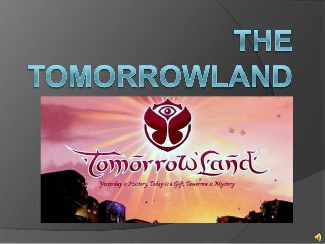 Tomorrowland es un festival de músicaelectrónica en el pueblo de Boom en Bélgica.Está organizado por ID&T, Entertainment a...