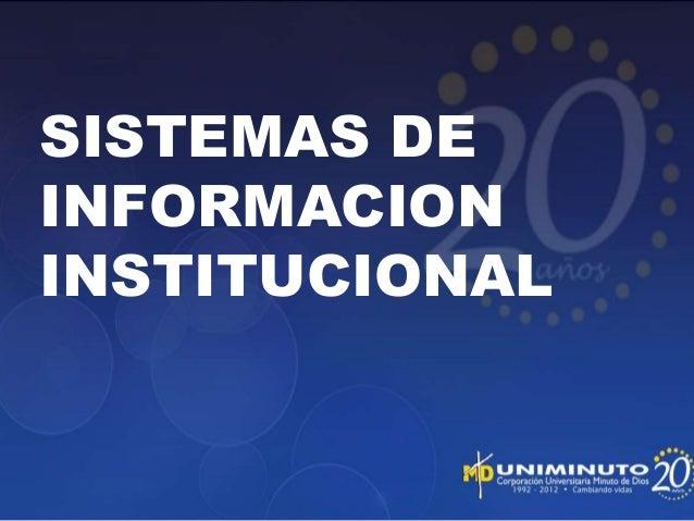SISTEMAS DE INFORMACION INSTITUCIONAL