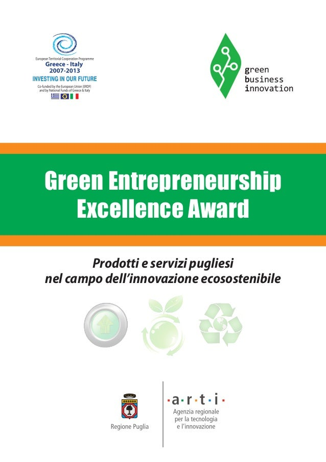 Green Entrepreneurship Excellence Award Prodotti e servizi pugliesi nel campo dell'innovazione ecosostenibile www.arti.pug...