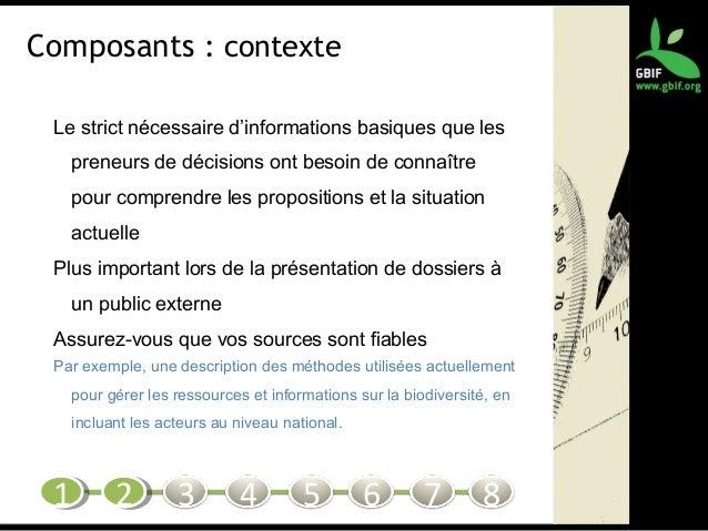 Composants : contexte Le strict nécessaire d'informations basiques que les preneurs de décisions ont besoin de connaître p...