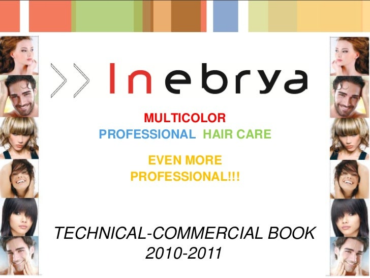 MULTICOLOR    PROFESSIONAL HAIR CARE          EVEN MORE        PROFESSIONAL!!!TECHNICAL-COMMERCIAL BOOK         2010-2011