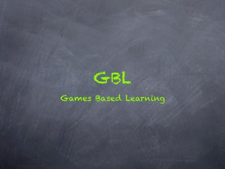 GBLGames Based Learning