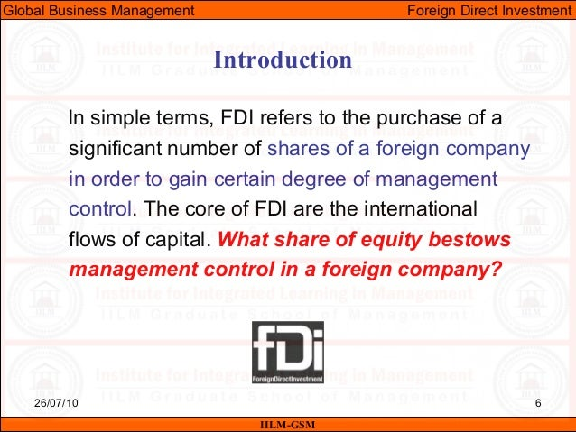 factors influencing foreign direct environment Factors influencing foreign policy factor actions of other countries the foreign policy of nations is, in part, a  can have a direct influence on how they.