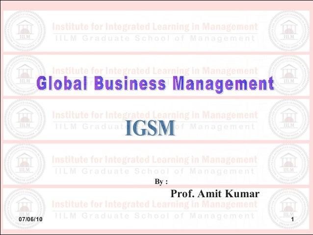 07/06/10 1 By : Prof. Amit Kumar