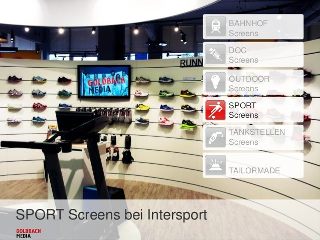 SPORT Screens bei Intersport BAHNHOF Screens DOC Screens OUTDOOR Screens SPORT Screens TANKSTELLEN Screens TAILORMADE