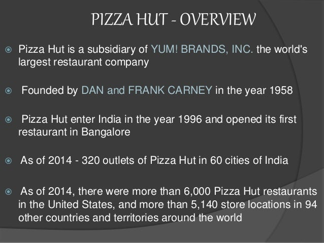 foreign entry mode of pizza hut International entry strategies 8 31 where to enter 8–9 32 when to enter 33   33 how to enter pizza hut mode of entry into international market is through.