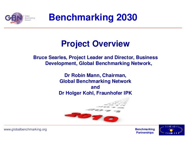 Benchmarking 2030                               Project Overview                 Bruce Searles, Project Leader and Directo...