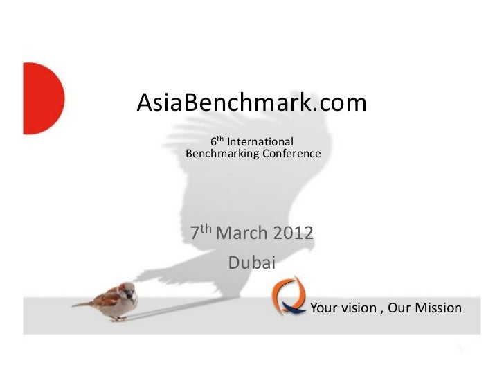 AsiaBenchmark.com                        6th International                    Benchmarking Conference                     ...