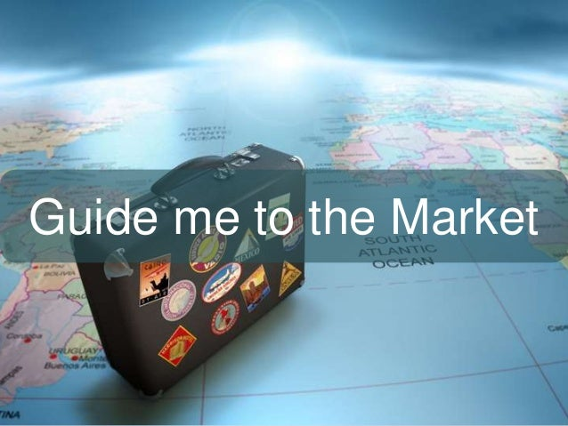 Guide me to the Market