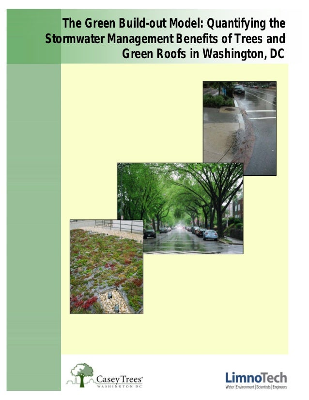 The Green Build-out Model: Quantifying theStormwater Management Benefits of Trees and             Green Roofs in Washingto...