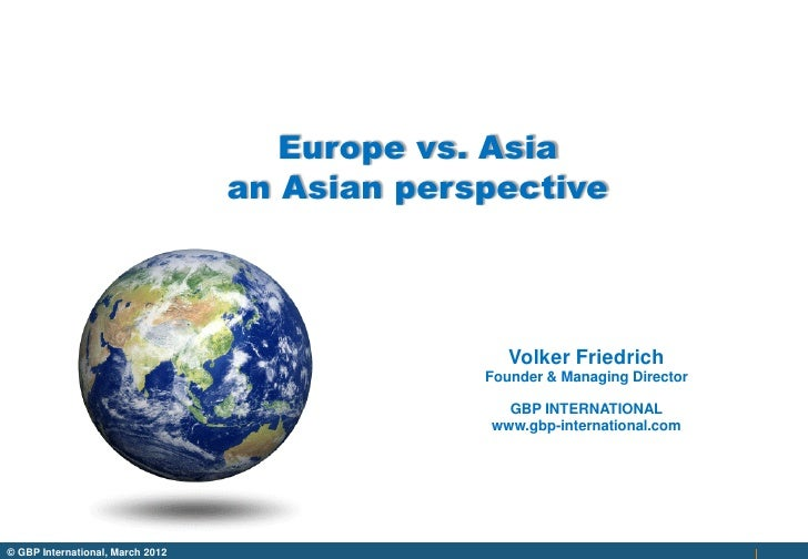 Europe vs. Asia                                  an Asian perspective                                                  Vol...