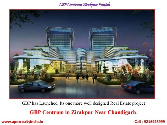 GBPCentrumZirakpurPunjab GBP has Launched Its one more well designed Real Estate project GBP Centrum in Zirakpur Near Chan...
