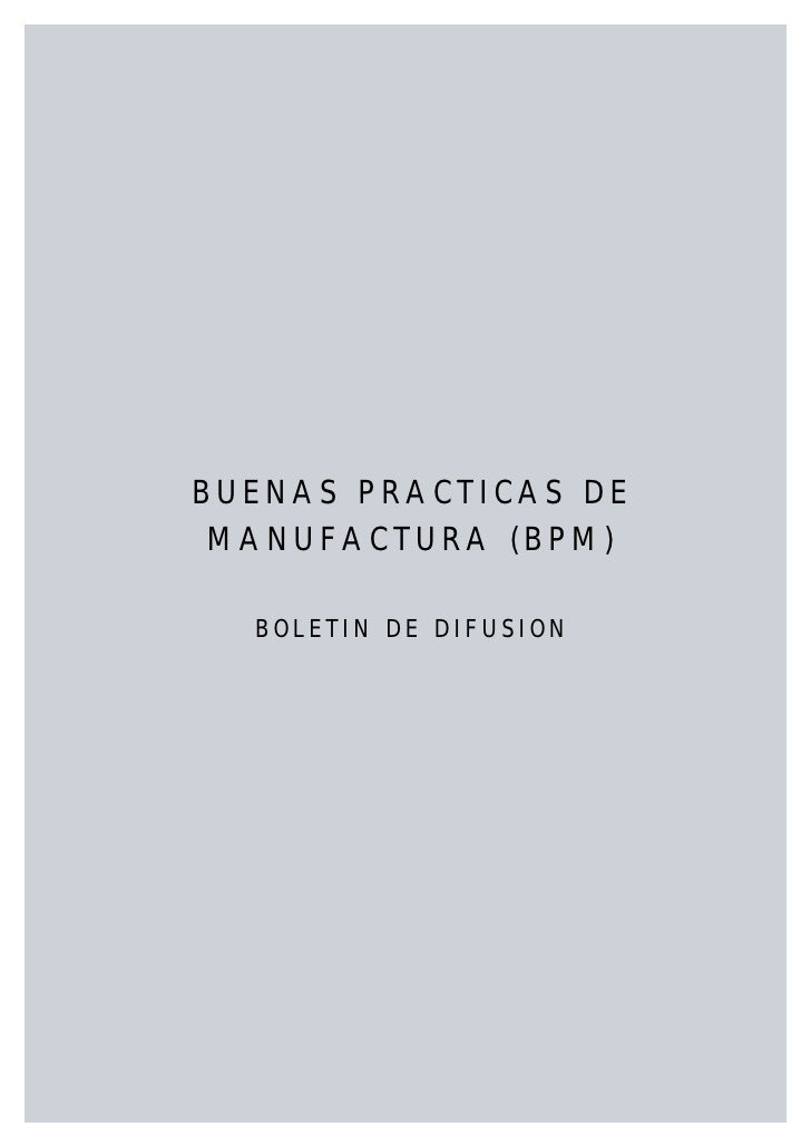 BUENAS PRACTICAS DE  MANUFACTURA (BPM)    BOLETIN DE DIFUSION