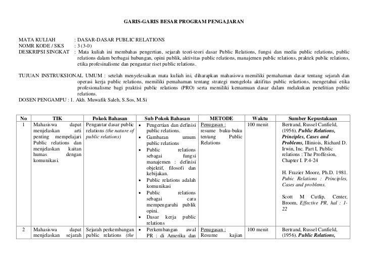 GARIS-GARIS BESAR PROGRAM PENGAJARANMATA KULIAH       : DASAR-DASAR PUBLIC RELATIONSNOMR KODE / SKS   : 3 (3-0)DESKRIPSI S...