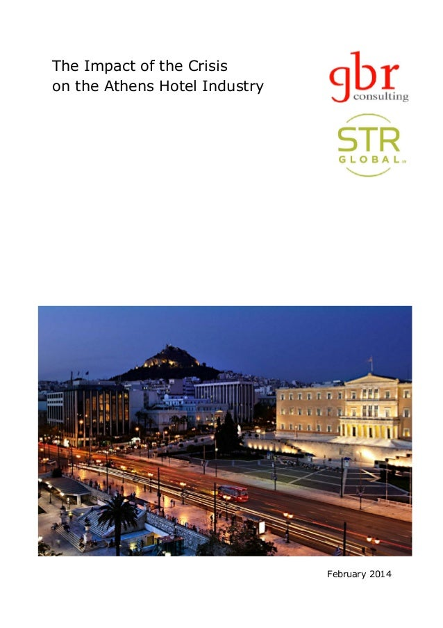 The Impact of the Crisis on the Athens Hotel Industry February 2014