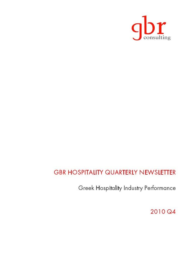 GBR HOSPITALITY QUARTERLY NEWSLETTER       Greek Hospitality Industry Performance                                   2010 Q4