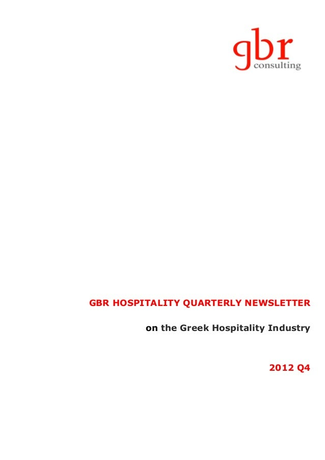 GBR HOSPITALITY QUARTERLY NEWSLETTER         on the Greek Hospitality Industry                                 2012 Q4