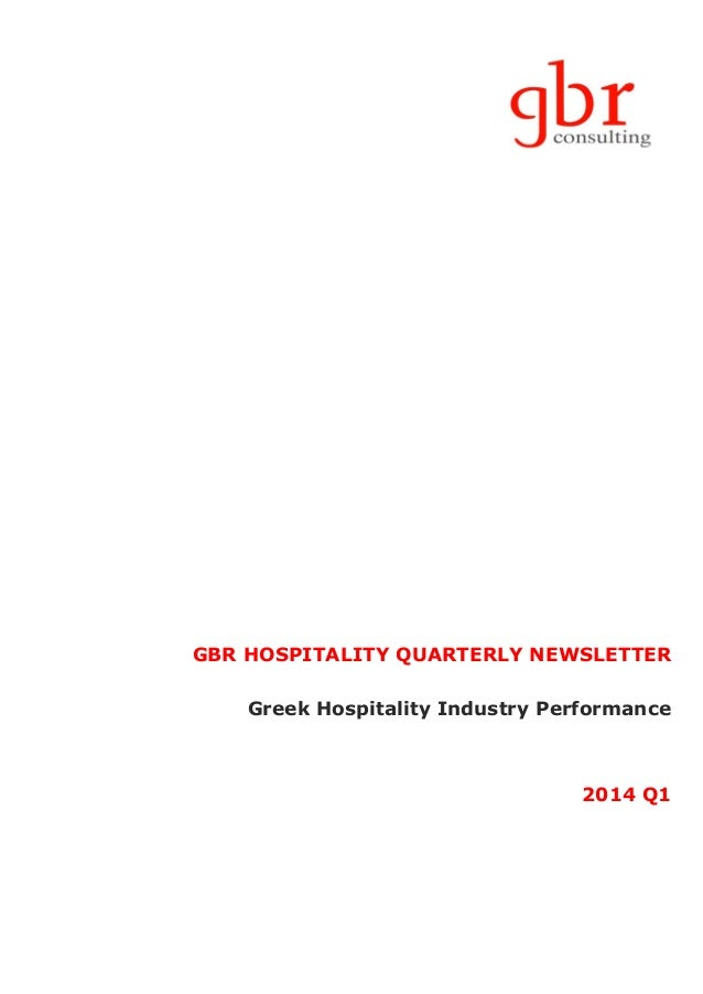 GBR HOSPITALITY QUARTERLY NEWSLETTER Greek Hospitality Industry Performance 2014 Q1