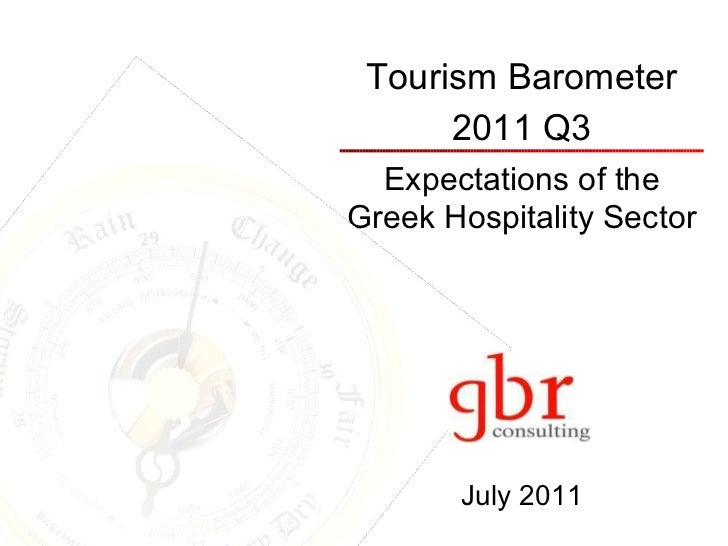 Tourism Barometer 2011 Q3 Expectations of the Greek Hospitality Sector July 2011