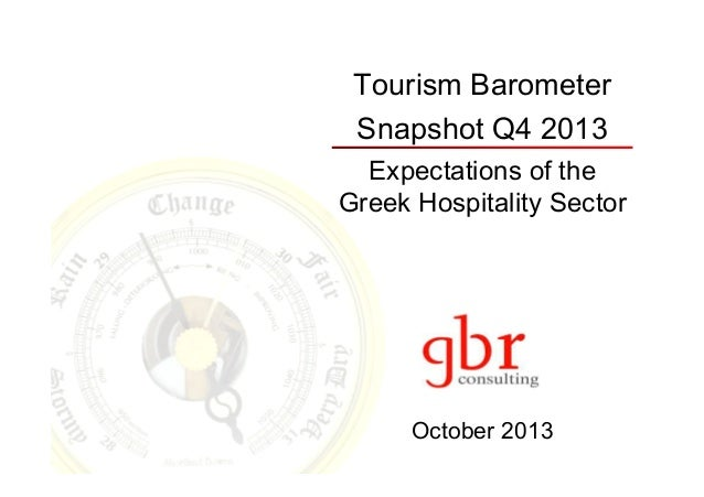 Tourism Barometer Snapshot Q4 2013 Expectations of the Greek Hospitality Sector  October 2013