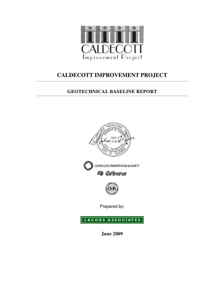 CALDECOTT IMPROVEMENT PROJECT    GEOTECHNICAL BASELINE REPORT                 Prepared by:                 June 2009