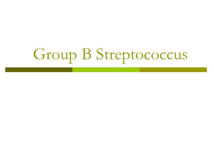 Group B Streptococcus