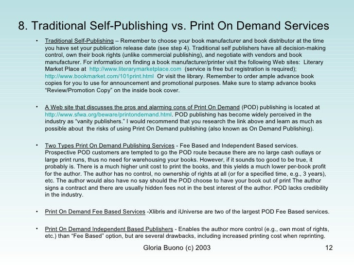 ... 12. 8. Traditional Self Publishing Vs.