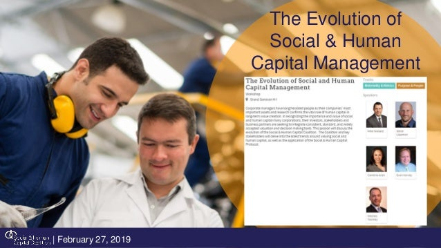 The Evolution of Social & Human Capital Management | February 27, 2019
